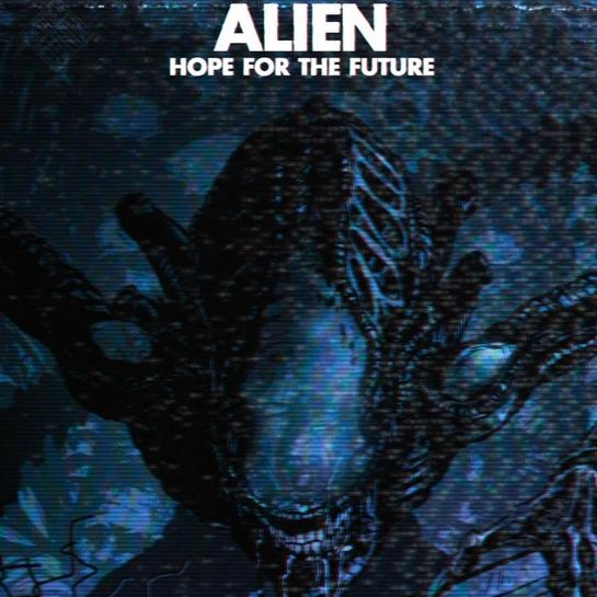 Alien: Hope for the Future