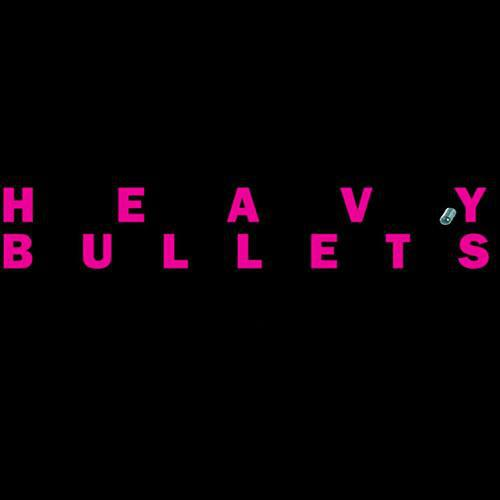 Heavy Bullets