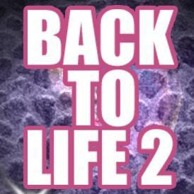 Back to Life 2